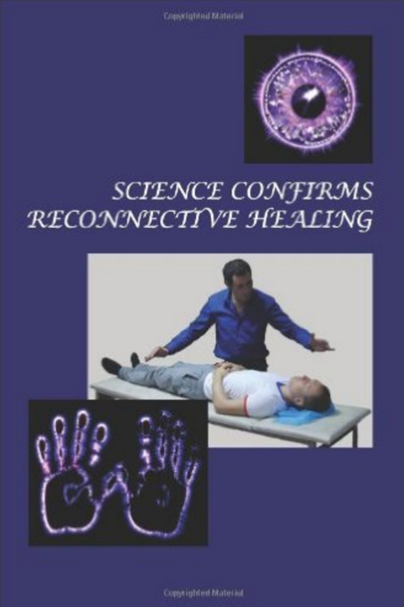 Science Confirms Reconnective Healing: Frontier Science Experiments | Recommended Books | Quantum Energy Healers | Friendswood, TX