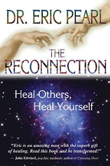 The Reconnection: Heal Others, Heal Yourself | Recommended Books | Quantum Energy Healers | Friendswood, TX