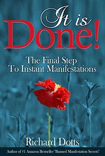 It Is Done!: The Final Step To Instant Manifestations | Recommended Books | Quantum Energy Healers | Friendswood, TX