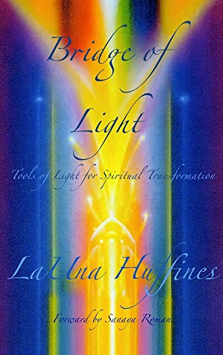 Recommended Books | Quantum Energy Healers | Friendswood, TX | Bridge of Light: Tools of Light for Spiritual Transformation (Awakened Life Series Book 1)