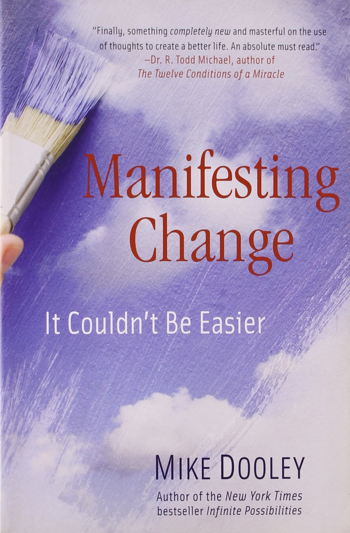Manifesting Change | Recommended Books | Quantum Energy Healers | Friendswood, TX