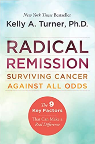 Radical Remission: Surviving Cancer Against All Odds | Recommended Books | Quantum Energy Healers | Friendswood, TX