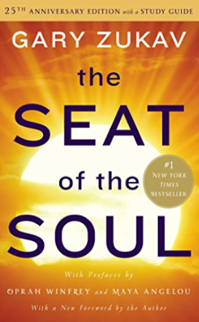 The Seat of the Soul: 25th Anniversary Edition with a Study Guide | Recommended Books | Quantum Energy Healers | Friendswood, TX