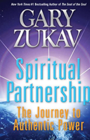 Spiritual Partnership: The Journey to Authentic Power| Recommended Books | Quantum Energy Healers | Friendswood, TX