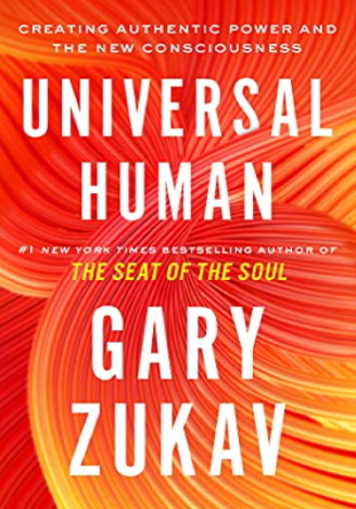 Universal Human: Creating Authentic Power and the New Consciousness | Recommended Books | Quantum Energy Healers | Friendswood, TX